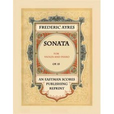 Ayres, Frederic : Sonata for violin and piano, op. 15.