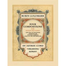 Goldmark, Rubin : Four compositions for violin with piano accompaniment.