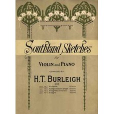 Burleigh, H. T. : Southland sketches. No. 1. Andante : for violin and piano.