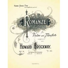 Brockway, Howard : Romanze fur Violine und Pianoforte. Op. 18.