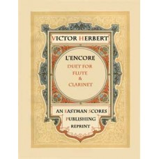 Herbert, Victor : L'encore. Duet for flute and clarinet.