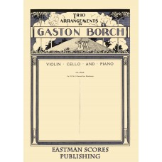 Cui, Cesar :  Orientale from Kaleidoscope, op. 50, no. 9, arrangement [for] violin, 'cello and piano by Gaston Borch.