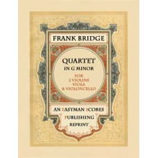 Bridge, Frank : Quartet in G minor