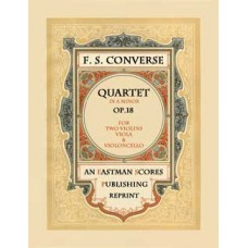 Converse, Frederick : Quartet In A Minor, Op. 18 : For Two Violins, Viola and Violoncello