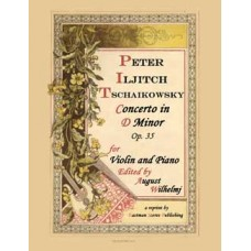Tchaikovsky, Peter Ilich : Concerto in D for violin and piano, op. 35; ed. by August Wilhelmj