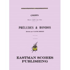 Chopin, Frederic : Preludes & rondos