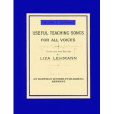Lehmann, Liza : Useful teaching songs for all voices Vol. 1, Soprano