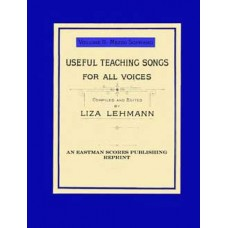 Lehmann, Liza : Useful teaching songs for all voices Vol. 2, Mezzo-Soprano