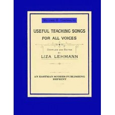 Lehmann, Liza : Useful teaching songs for all voices Vol. 3, Contralto