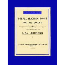 Lehmann, Liza : Useful teaching songs for all voices, Vol. 4, Tenor