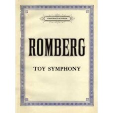 Romberg, Bernhard : Toy-symphony (Kinder-Symphonie) for pianoforte or 2 violins and bass and 7 toy instruments: rattle, cuckoo, nightingale, triangle, drum, trumpet, quail ..