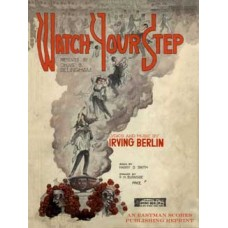Berlin, Irving : Watch your step : [a syncopated musical show in three acts]