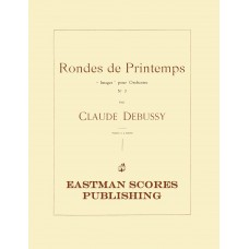 "Debussy, Claude : Rondes de printemps; ""Images"" pour orchestre, no.3 (Piano 4 Hands)"