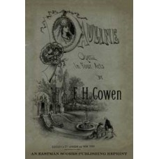 Cowen, Frederic : Pauline : opera in four acts : founded upon Bulwer's play The lady of Lyons / the libretto by Henry Hersee