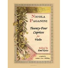 Paganini, Nicola : Twenty-four Caprices, Edited by Emil Kross