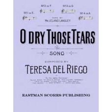 Riego, Teresa del : O dry those tears. In G. Song with organ