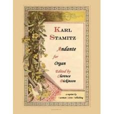 Stamitz, Karl : Andante  (Organ) - Edited by Clarence Dickinson