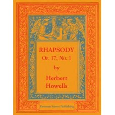 Howells, Herbert : Rhapsody, op. 17, no. 1
