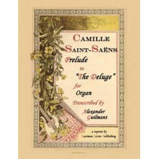 "Saint-Saens, Camille : Prelude to ""The Deluge"" (Organ) Arranged by James H. Rogers"