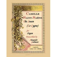 Saint-Saens, Camille : The Swan (Organ) Arranged by James H. Rogers
