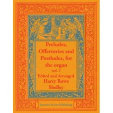 Preludes, offertories and postludes, for the organ Vol. 1