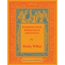 Willan, Healey : Introduction, passacaglia and fugue