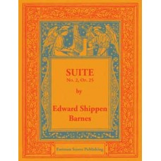 Barnes, Edward Shippen : Suite no. 2 for organ, op. 25