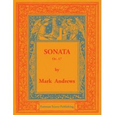 Andrews, Mark : Sonata in A minor : for organ. op. 17