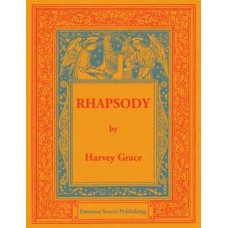 Grace, Harvey : Rhapsody op. 17, no. 1