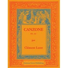 Loret, Clement : Canzone, op. 44