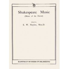 Naylor, Edward W. : Shakespeare music : music of the period