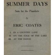 Coates, Eric : Summer days : suite for piano solo