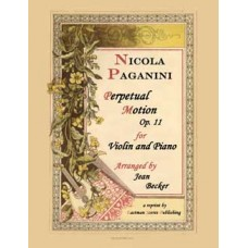 Paganini, Nicola : Perpetual Motion, Op.11, Arranged by Jean Becker