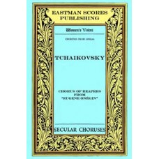 """Tchaikovsky : Chorus of reapers : from the opera """"Eugene Onegin"""", Act I"""