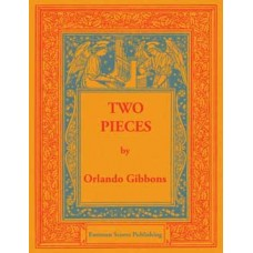 Gibbons, Orlando : Two pieces