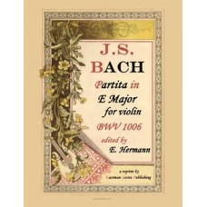 Bach, J.S. : Partita in E Major, BWV 1006 - edited by Eduard Herrmann.